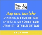 SHOP NOW, SAVE LATER* ONLINE ONLY to GET AN $80 GIFT CARD & your order ships free!